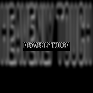 heavenlytouch